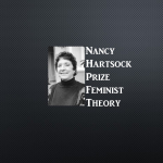 Nancy Hartsock Prize for Best Graduate Paper in Feminist Theory