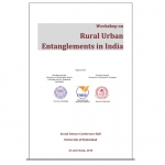 Workshop on Rural Urban Entanglements in India July 23-24, 2018
