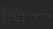 The Black Embodiments Studio